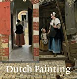 Dutch Painting: Revised Edition (National Gallery London)
