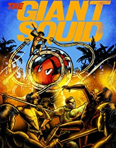 The Giant Squid presents A Tahitian Tale: Chronicles of the Giant Squid - Volume 1