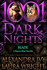 Blade: A Bayou Heat Novella Kindle Edition