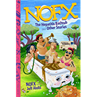 NOFX: The Hepatitis Bathtub and Other Stories book cover