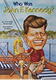 Who Was John F. Kennedy? (Who Was...? (Paperback))