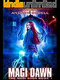 Magi Dawn: An Urban Fantasy Epic Adventure (The Magi Saga Book 1) (English Edition)