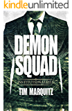 Institutionalized (Demon Squad Book 10)