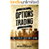 Options Trading: The Ultimate Beginner's Guide (Options Trading Series Book 1)