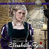 Summer's Reign: Seasons of Fortitude, Book 2
