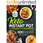 Keto Instant Pot Cookbook for Beginners: 600 Easy and Low-Carb Ketogenic Diet Pressure Cooker Recipes to Reset Your Body…