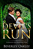 Devil's Run (Scandalous Miss Brightwell Book 3)