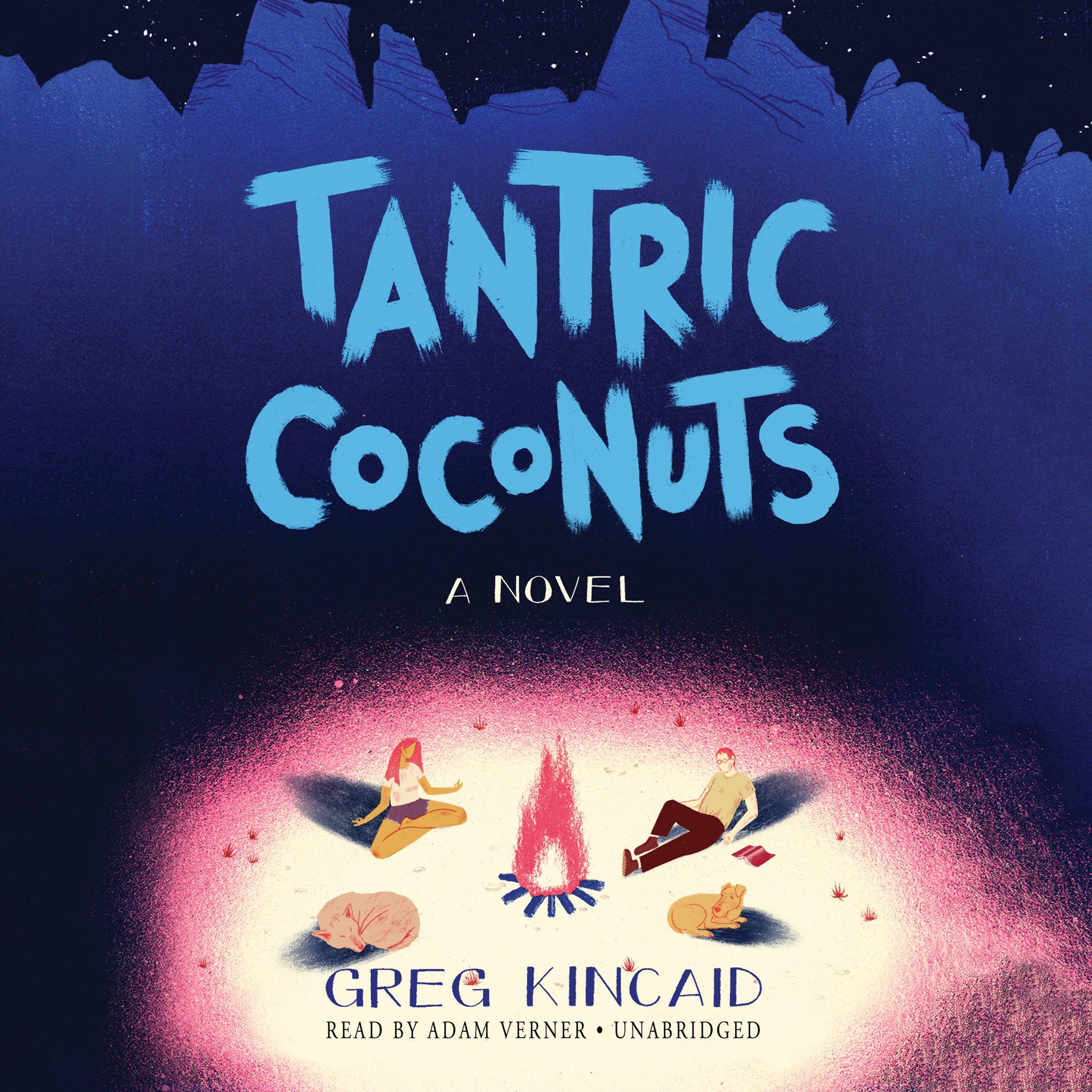 Download Tantric Coconuts: A Novel PDF