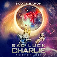 Bad Luck Charlie: The Dragon Mage, Book 1