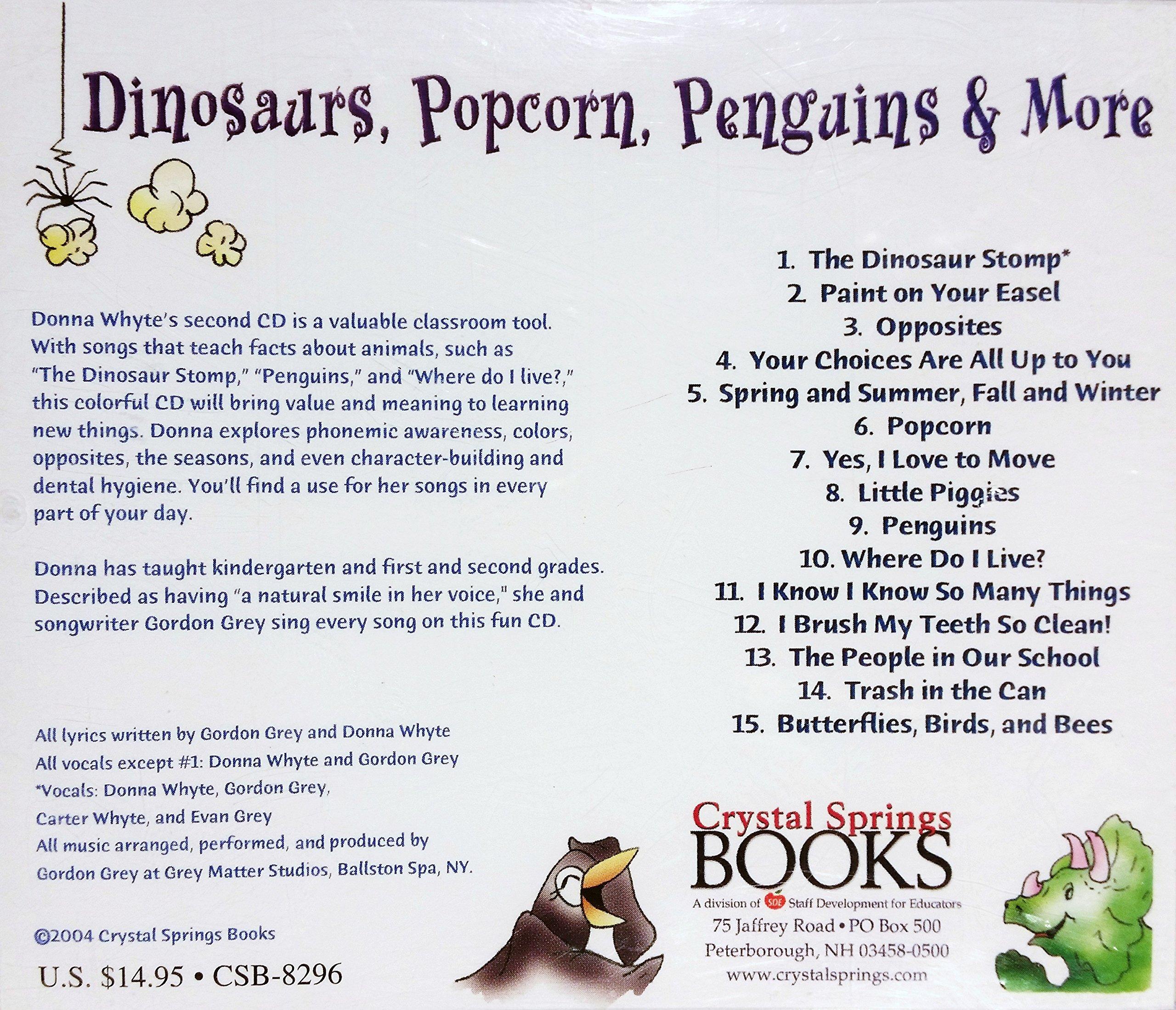 Dinosaurs, Popcorn, Penguins & More....: Donna Whyte: 9781884548680:  Amazon.com: Books