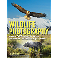 Wildlife Photography: Advanced Field Techniques for Tracking Elusive Animals and Capturing Magical Moments book cover