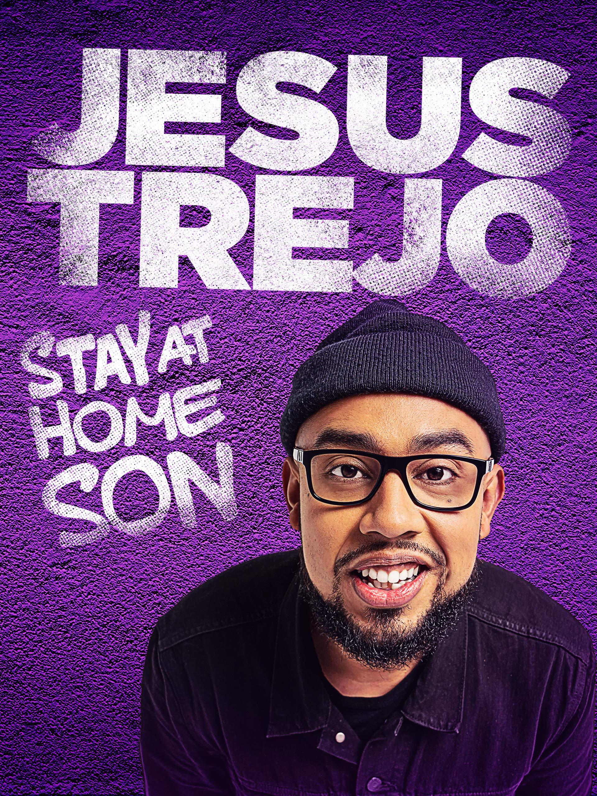 Jesus Trejo: Stay At Home Son on Amazon Prime Video UK