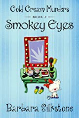 SMOKEY EYES: COLD CREAM MURDERS - BOOK 2 Kindle Edition