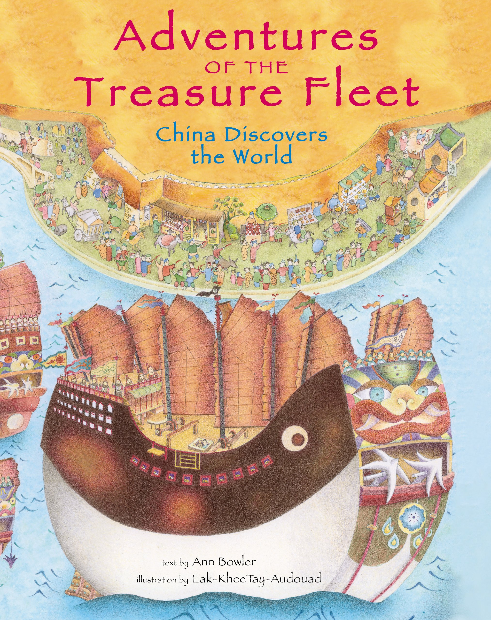 Adventures of the Treasure Fleet: China Discovers the World