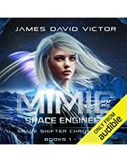 Mimic and the Space Engineer Omnibus: Space Shifter Chronicles, Books 1-3