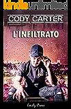 Cody Carter: L'infiltrato