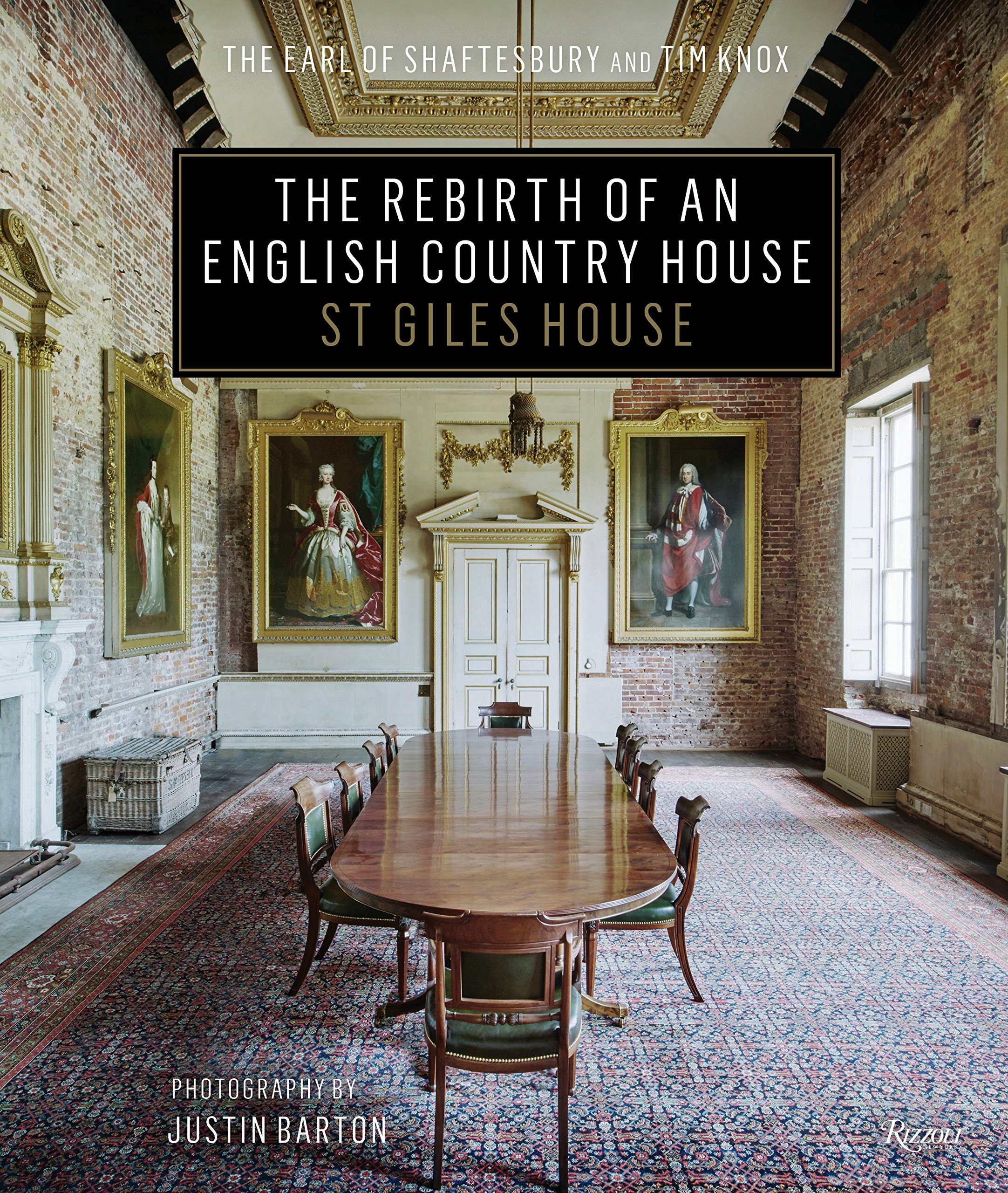 The Rebirth of an English Country House: St Giles House by Rizzoli