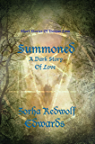 Summoned: A Tale of Dark Love