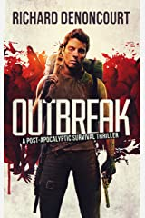 Outbreak: A Post-Apocalyptic Survival Thriller Kindle Edition