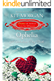 Ophelia: A Valentine's Day Bride (Brides of Noelle, Love For All Seasons Book 1)
