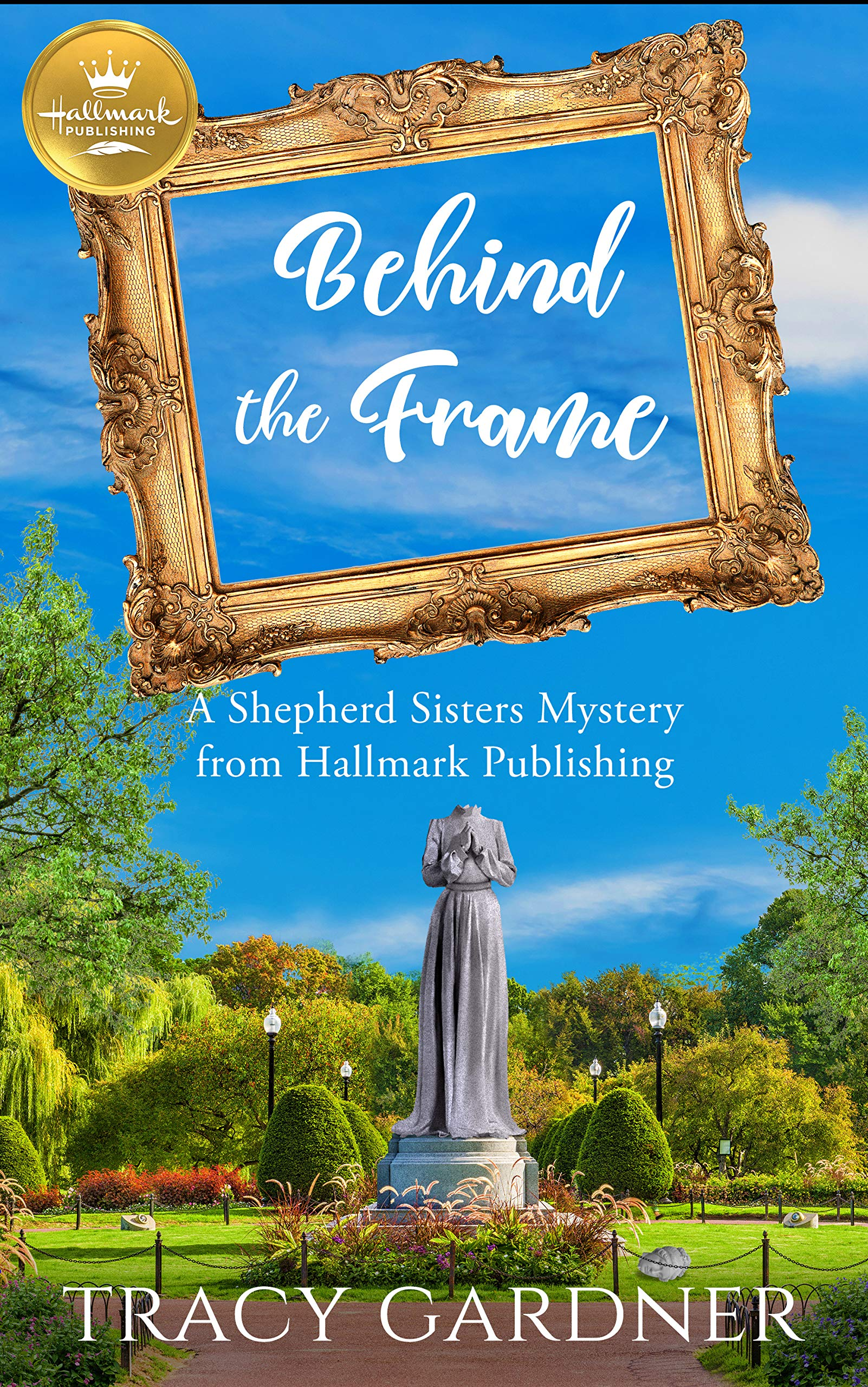 Behind the Frame: A Shepherd Sisters Mystery by Tracy Gardner {A Book Review}