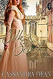 Silk & Scholar (The Silk Series Book 4)