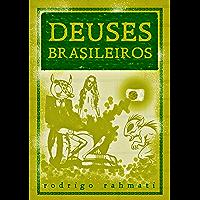 Deuses Brasileiros