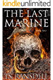 The Last Marine : Book Two (A Dystopian War Novel)