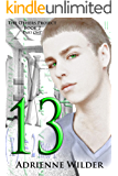 THIRTEEN: Part One (The Others Project Book 2)