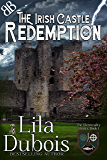 Redemption: The Irish Castle (The Glenncailty Ghosts Book 1)