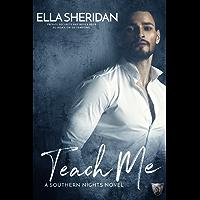 Teach Me (Southern Nights Book 1) (English Edition)
