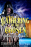 Gathering of the Chosen (Tournament of the Gods Book 1)