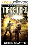 Tark's Ticks: Valor's Ghost: A WWII Novel