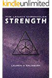 Strength (The Legacy Chronicles Book 2)