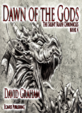 Dawn of the Gods (The Silent Blade Chronicles Book 4)