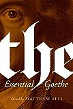 The Essential Goethe