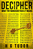 Decipher - What the Narcissist Really Means