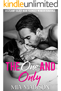 Hot Single Dad: A Steamy Older Man Younger Woman Romance