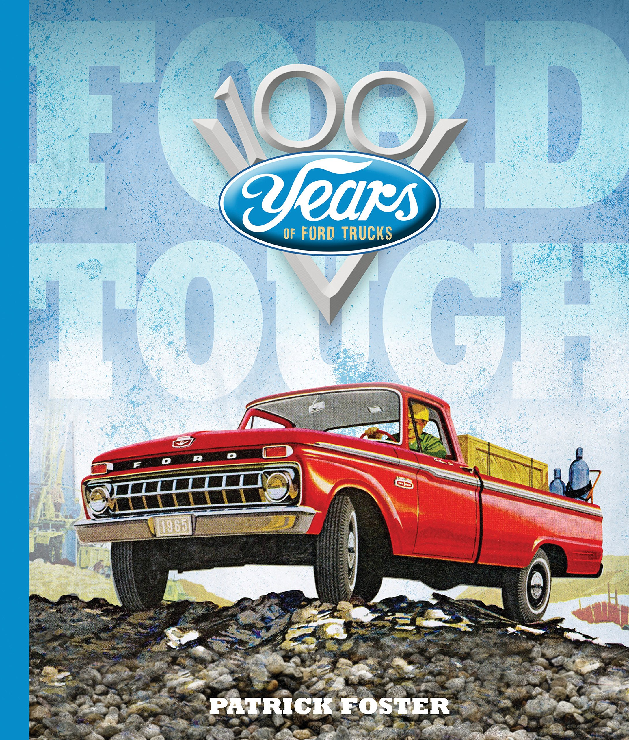 Ford Tough: 100 Years of Ford Trucks PDF