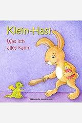 Klein-Hasi - Was ich alles kann. Ein Bilderbuch für die Kleinsten. (German Edition) Kindle Edition