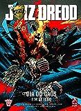 Juiz Dredd. Dia de Caos. Fim de Jogo