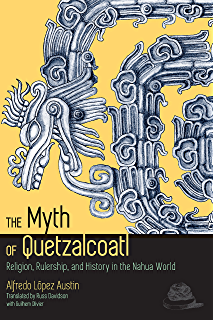 Art and myth of the ancient maya kindle edition by oswaldo the myth of quetzalcoatl religion rulership and history in the nahua world fandeluxe Images