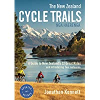 The New Zealand Cycle Trails Nga Haerenga: A Guide to New Zealand's Great Rides