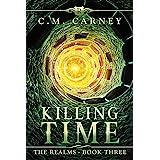 Killing Time: The Realms Book 3: (LitRPG Portal Fantasy Adventure)