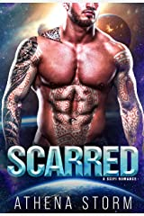 Scarred: A SciFi Romance (Brides of Veritas Book 2) Kindle Edition