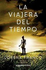 La viajera del tiempo (Spanish Edition) Kindle Edition