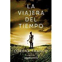 La viajera del tiempo (Spanish Edition) Sep 12, 2017