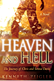 Heaven and Hell: A Journey of Chris and Serena Davis (Tears of Heaven Book 1)