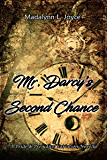 Mr. Darcy's Second Chance: A Pride & Prejudice Variation Novella