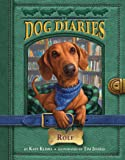Dog Diaries #10 Rolf